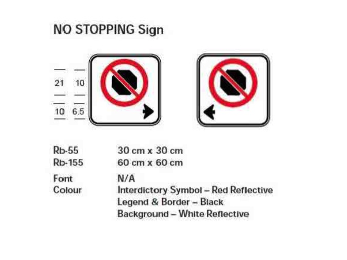 An example of a no stopping sign, with dimensions included.
